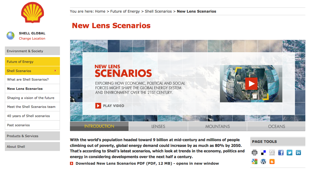 """Constantly asking the """"what if?"""" questions, Shell Scenarios has enabled the company to explore alternative views of the future and plan for them."""